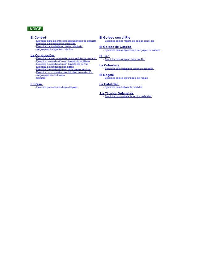 INDICE El Control - Ejercicios para el dominio de las superficies de contacto - Ejercicios para trabajar los controles - E...