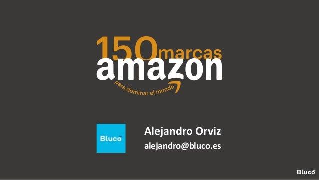 Alejandro Orviz alejandro@bluco.es