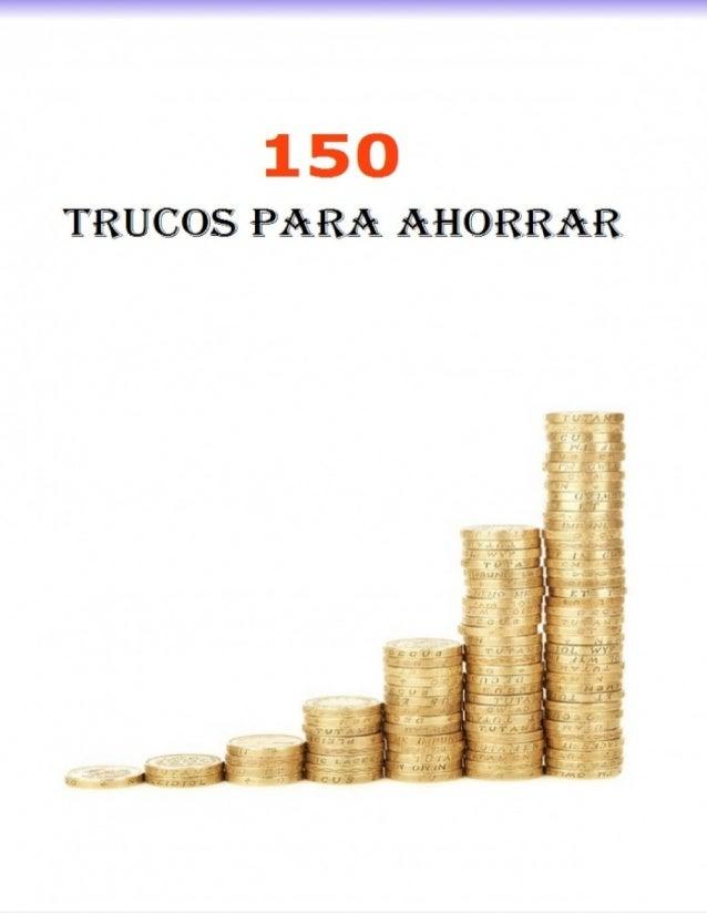 Este libro es una recopilación de todos los trucos para ahorrar publicados en el blog 1000 trucos para ahorrar hasta el 17...