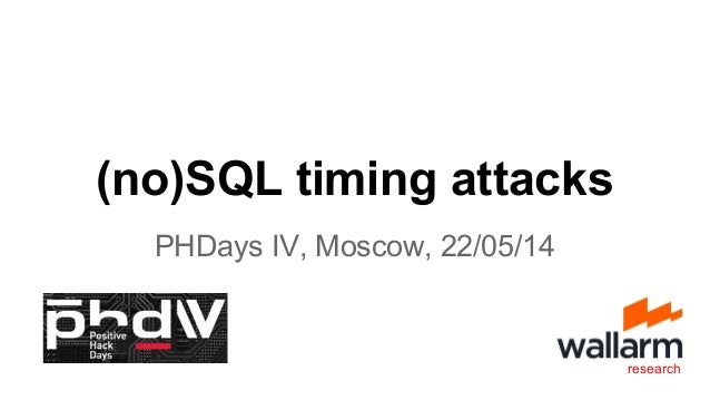 (no)SQL timing attacks PHDays IV, Moscow, 22/05/14 research