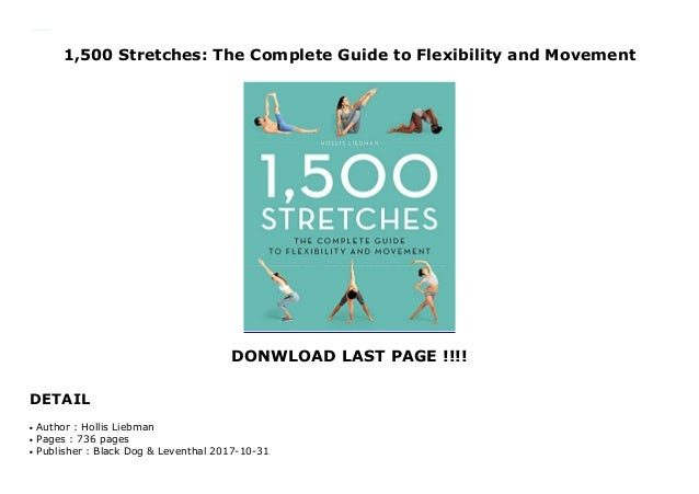 1,500 Stretches: The Complete Guide to Flexibility and Movement DONWLOAD LAST PAGE !!!! DETAIL 1,500 Stretches: The Comple...