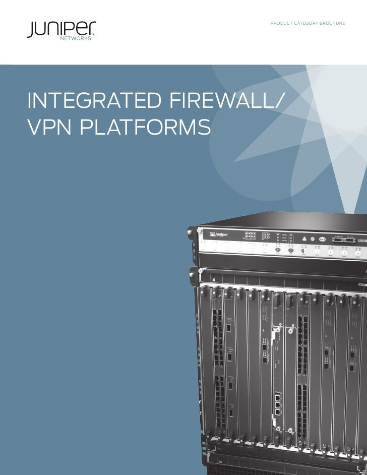 PRODUCT CATEGORY BROCHUREINTEGRATED FIREWALL/VPN PLATFORMS
