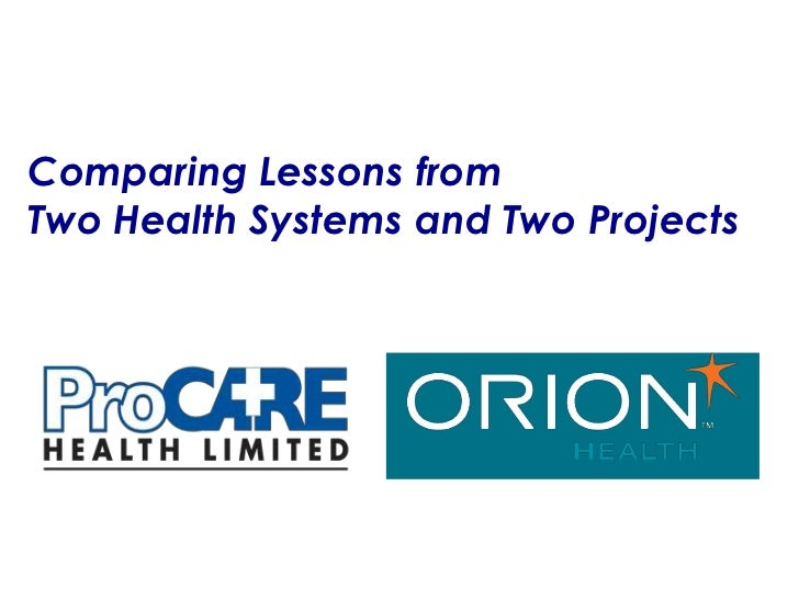 Comparing Lessons fromTwo Health Systems and Two Projects