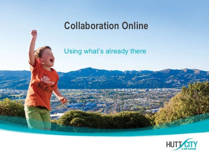 Collaboration OnlineUsing what's already there