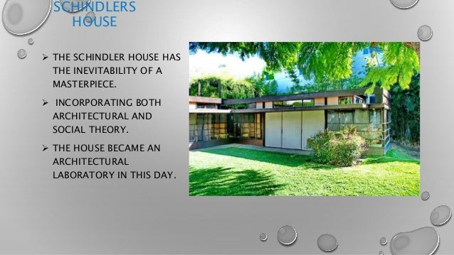 Schindler S House