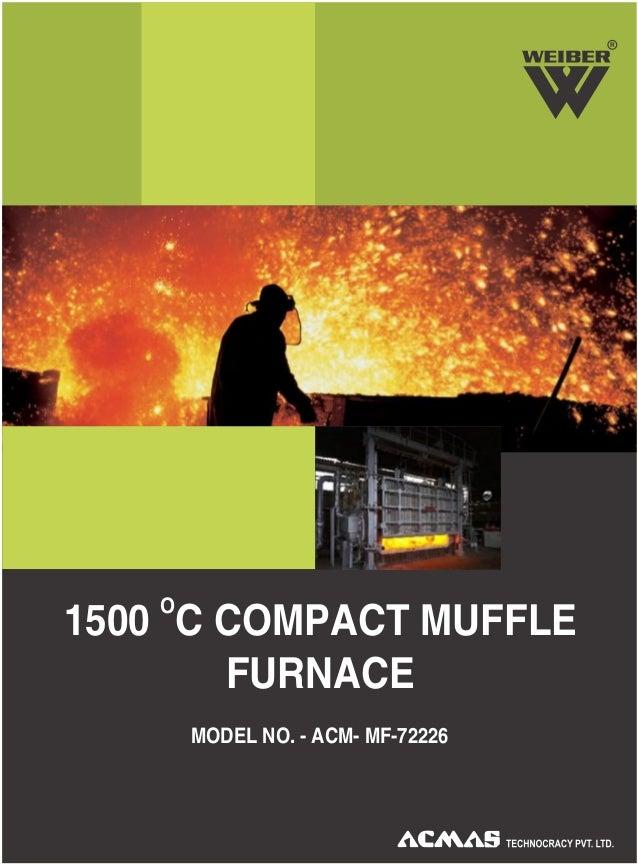 R O 1500 C COMPACT MUFFLE FURNACE MODEL NO. - ACM- MF-72226