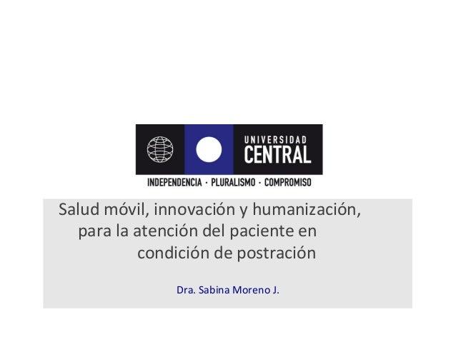 Salud  móvil,  innovación  y  humanización,                 para  la  atención  del  pacie...
