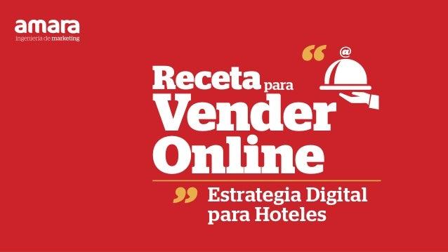 Estrategia Digital para Hoteles Receta Vender Online para