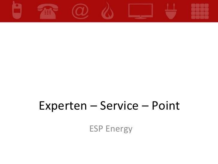 Experten – Service – Point  ESP Energy