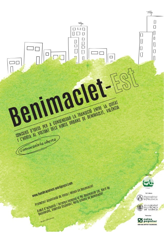 Benimaclet- Promotor/ Associació de Veïns i Veïnes de Benimaclet Àmbit d'actuació / Terrenys inclosos al PAI Benimaclet Es...