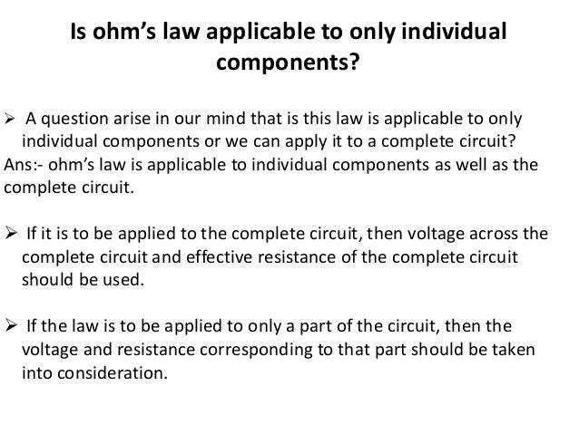 an analysis of ohms law application Students also learn how electrical engineers apply this knowledge to solve   ohm's law (v=ir) is a key equation in the analysis of electrical.