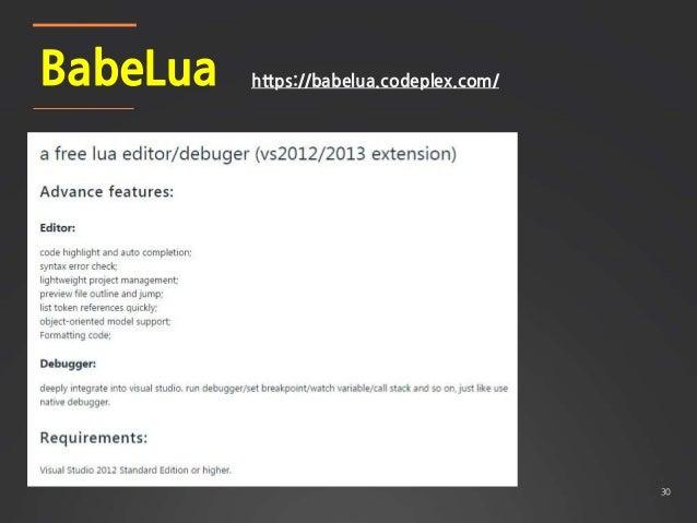 30 BabeLua https://babelua.codeplex.com/