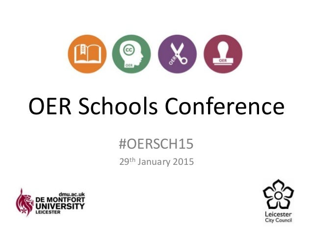 OER Schools Conference #OERSCH15 29th January 2015