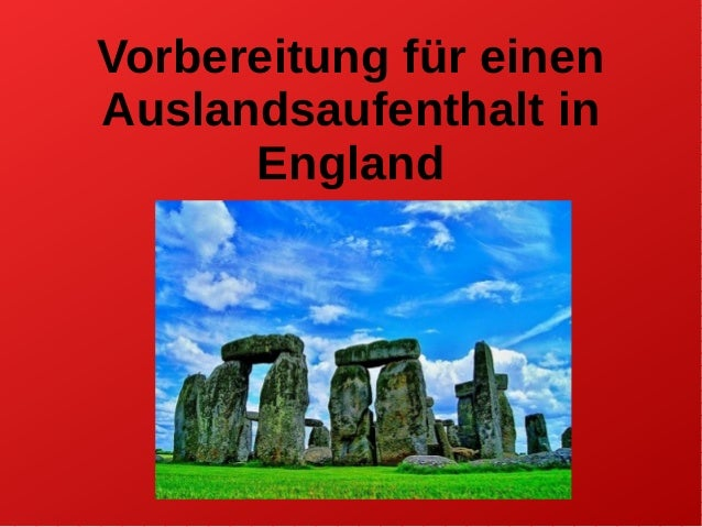 Vorbereitung für einen Auslandsaufenthalt in England