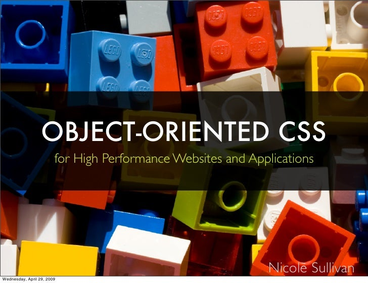 OBJECT-ORIENTED CSS                         for High Performance Websites and Applications                                ...