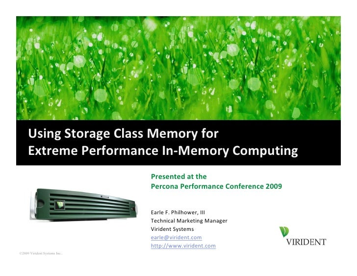 Using!Storage!Class!Memory!for      Extreme!Performance!Inquot;Memory!Computing                                Presented!a...