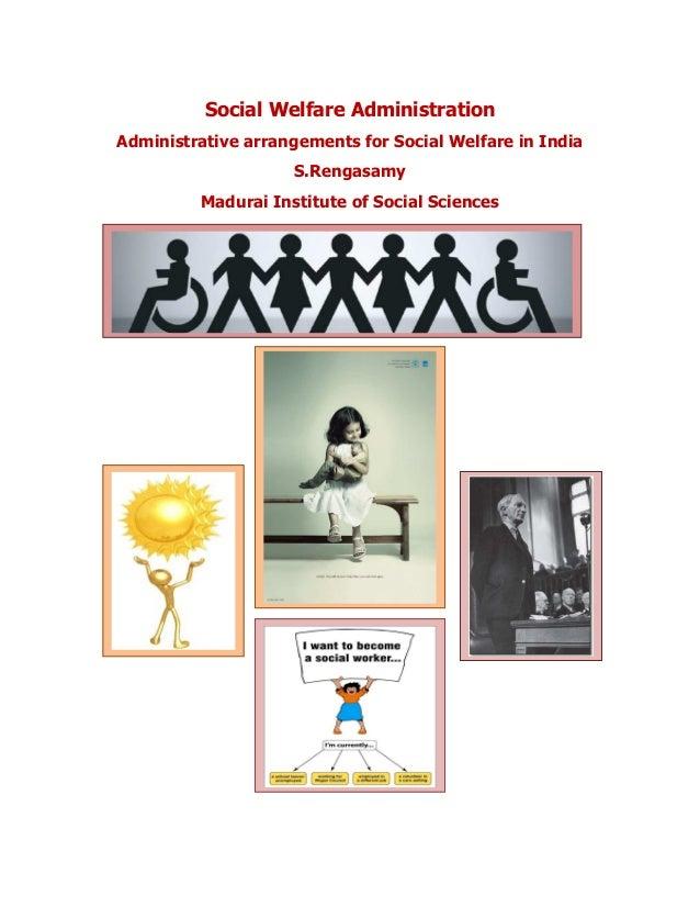 social welfare administration The journal of sociology & social welfare volume 6 issue 2march article 4 march 1979 social polics and social welfare administration bernard neugeboren rutgers university.