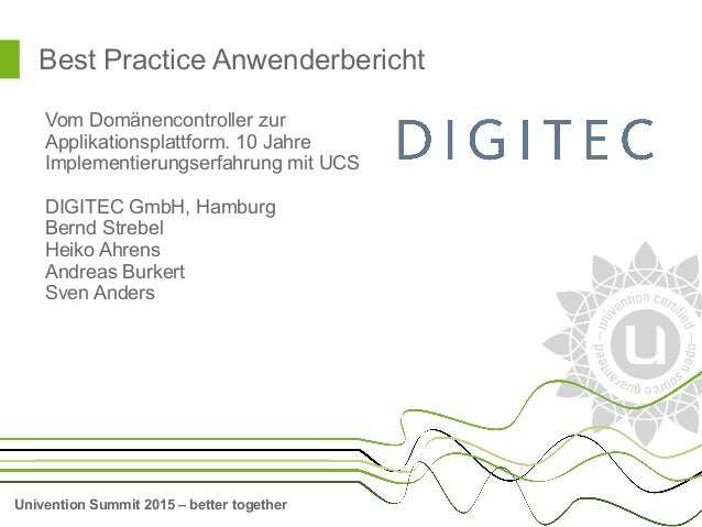 Univention Summit 2015 – better together Best Practice Anwenderbericht Vom Domänencontroller zur Applikationsplattform. 10...