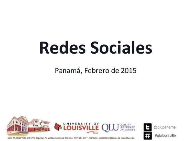 Redes Sociales Panamá, Febrero de 2015