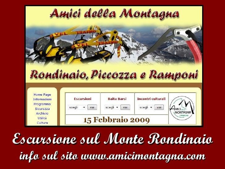 Escursione sul Monte Rondinaio info sul sito www.amicimontagna.com