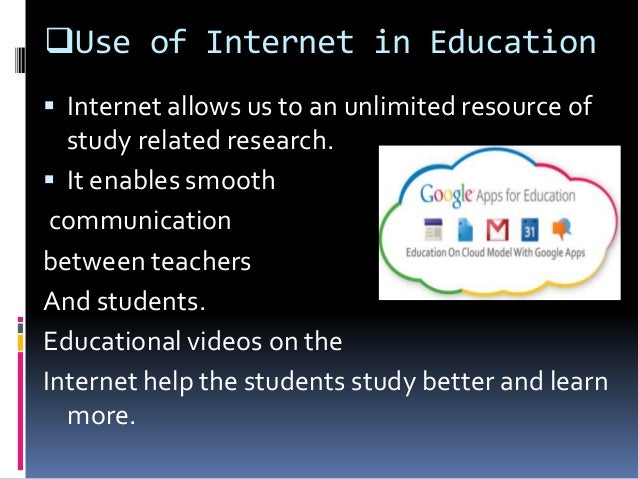 uses of internet in education essay Read this essay on use of internet in education come browse our large digital warehouse of free sample essays get the knowledge you need in order to pass your classes and more only at.