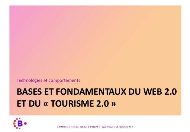 Réseaux sociaux & blogging - Conférence La Roche sur Yon 2015 Slide 3
