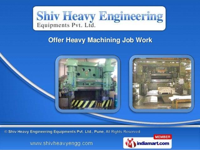 Offer Heavy Machining Job Work