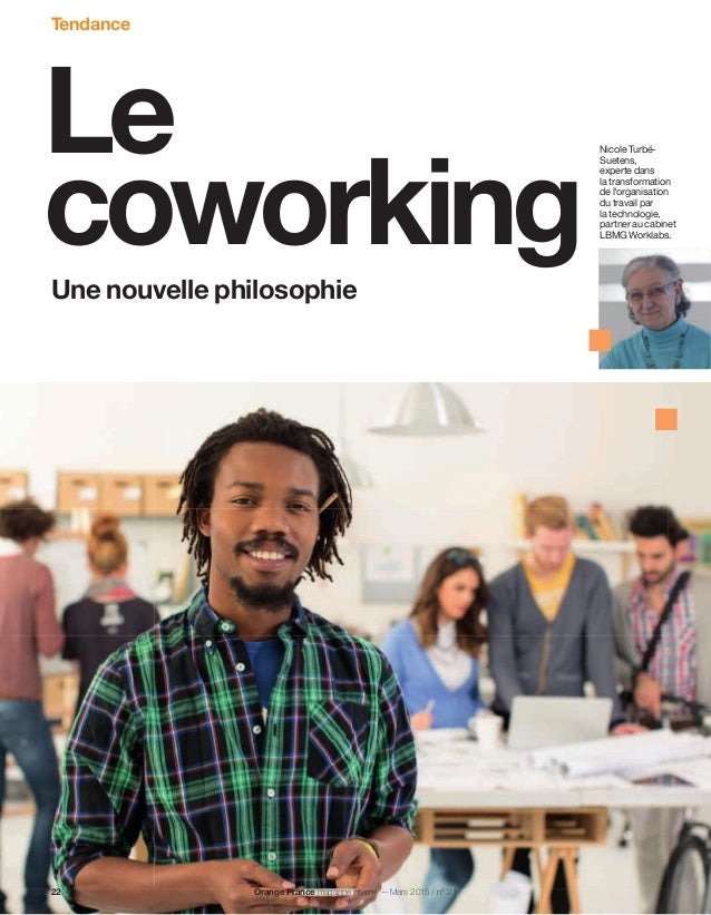 Le coworkingUne nouvelle philosophie Nicole Turbé- Suetens, experte dans la transformation de l'organisation du travail pa...