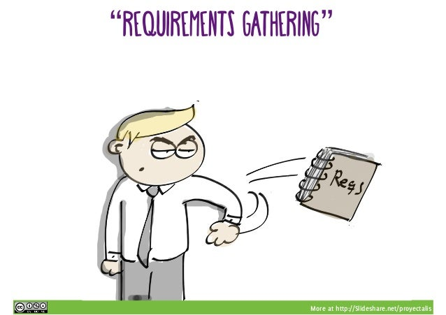 """More at http://Slideshare.net/proyectalis """"requirements gathering"""""""