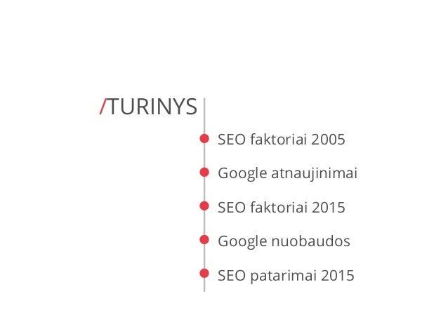 SEO 2015 - kas naujo? Slide 2
