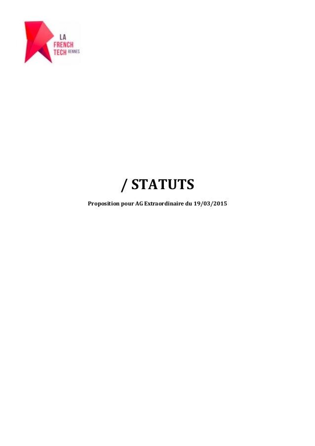 / STATUTS Proposition pour AG Extraordinaire du 19/03/2015