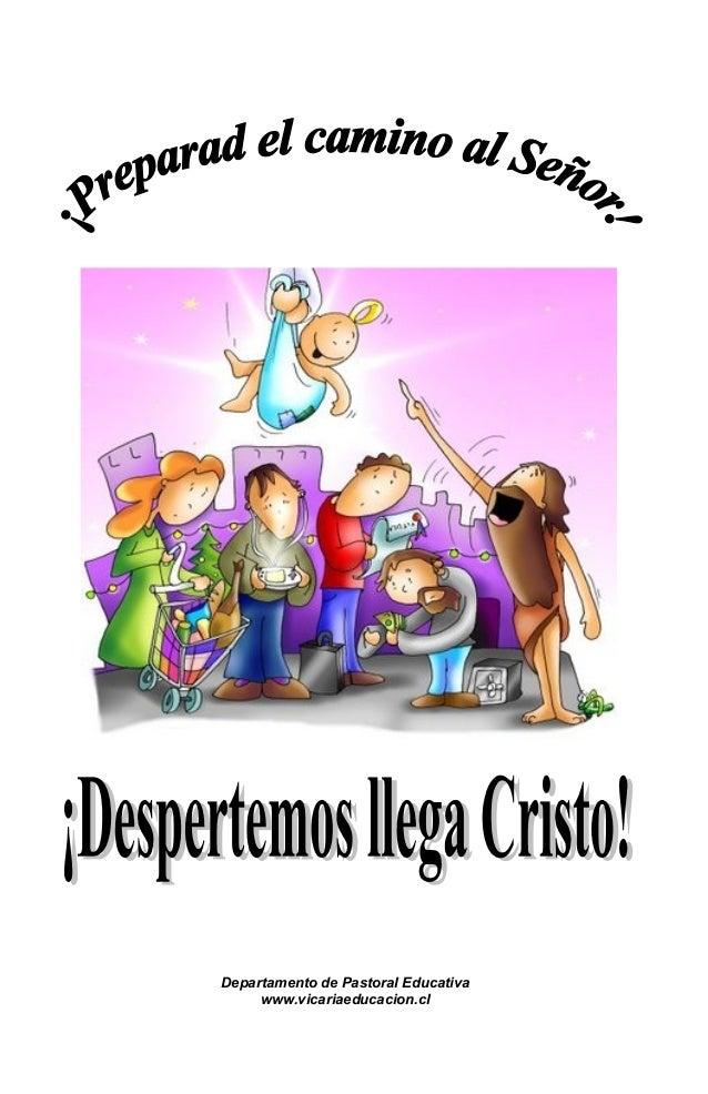 Departamento de Pastoral Educativa www.vicariaeducacion.cl
