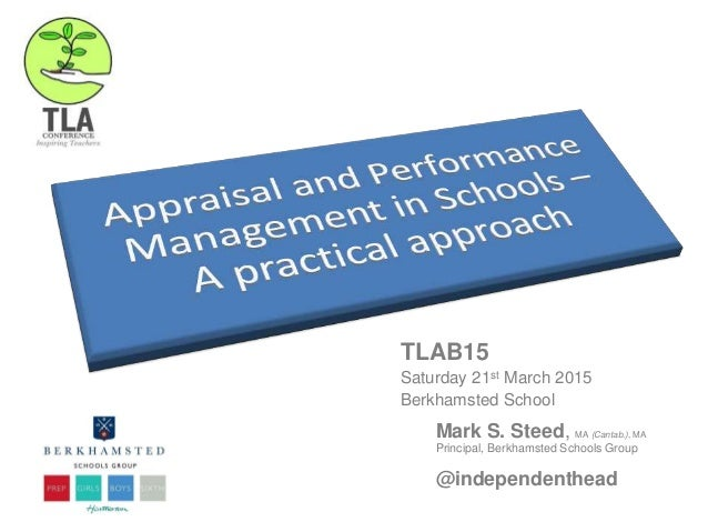 Leading Change with Parents TLAB15 Saturday 21st March 2015 Berkhamsted School Mark S. Steed, MA (Cantab.), MA Principal, ...