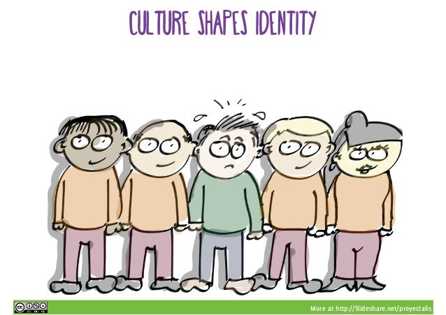 More at http://Slideshare.net/proyectalis culture shapes identity