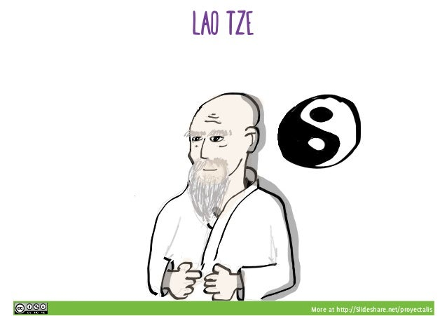 More at http://Slideshare.net/proyectalis Lao Tze