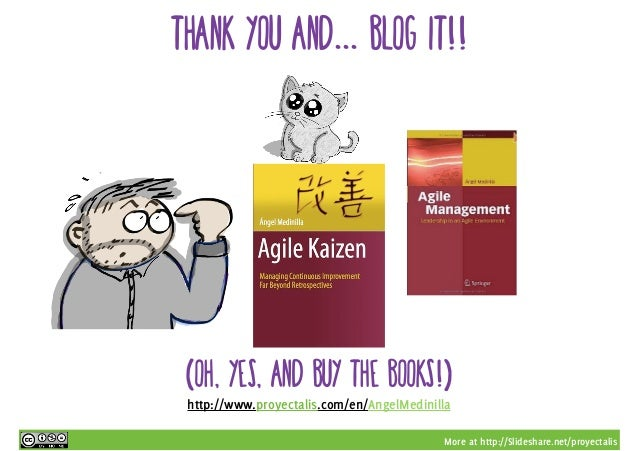 More at http://Slideshare.net/proyectalis Thank you and... BLOG IT!! (Oh, yes, and buy the books!) http://www.proyectalis....