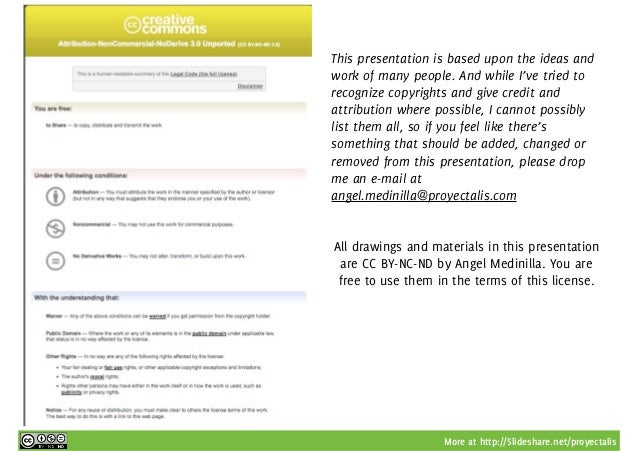 More at http://Slideshare.net/proyectalis http://creativecommons.org/licenses/by-nc-nd/3.0/ This presentation is based upo...
