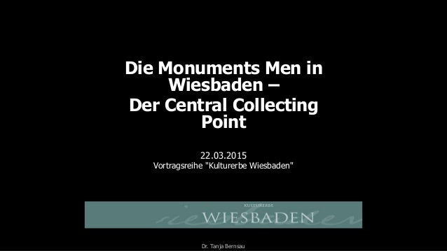 "Die Monuments Men in Wiesbaden – Der Central Collecting Point 22.03.2015 Vortragsreihe ""Kulturerbe Wiesbaden"" Dr. Tanja Be..."
