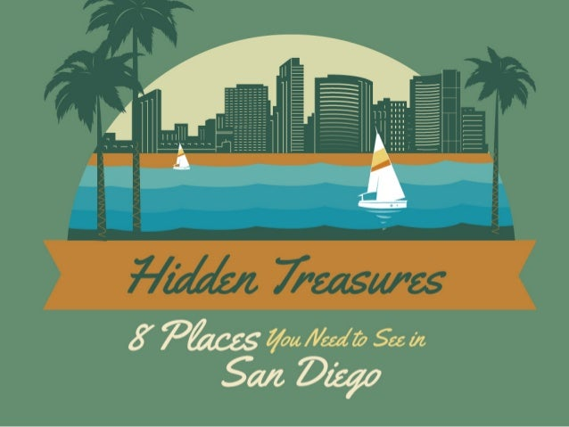 Hidden Treasures: 8 Places You Need to See in San Diego | SoDiego Tours