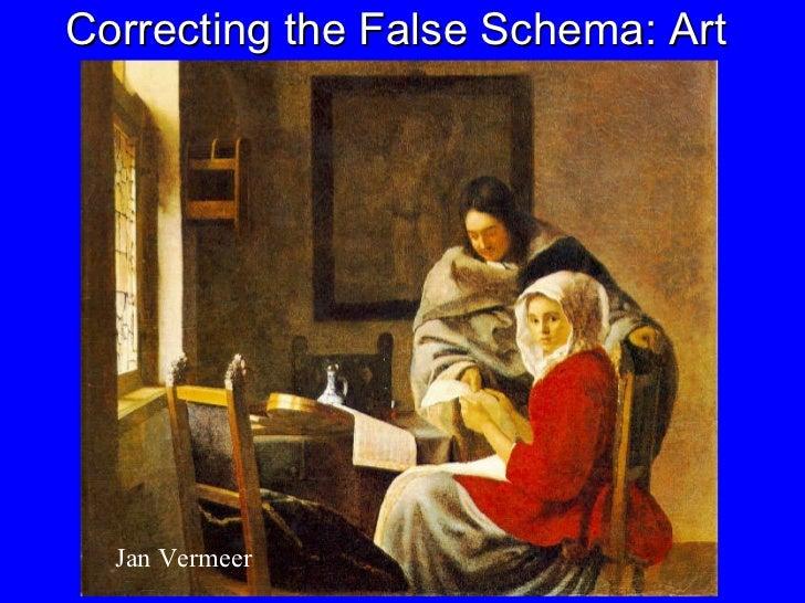 Correcting the False Schema: Art Jan Vermeer