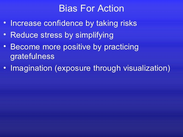 <ul><li>Increase confidence by taking risks </li></ul><ul><li>Reduce stress by simplifying </li></ul><ul><li>Become more p...