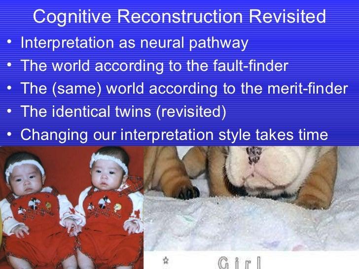 <ul><li>Interpretation as neural pathway </li></ul><ul><li>The world according to the fault-finder </li></ul><ul><li>The (...