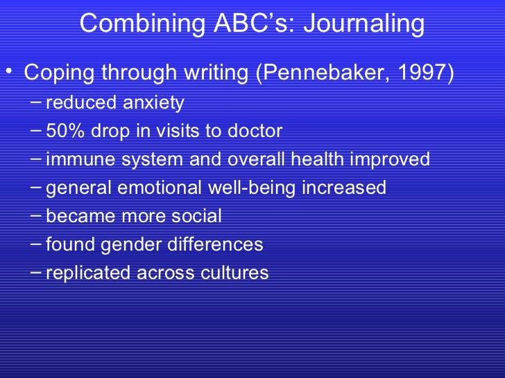 <ul><li>Coping through writing (Pennebaker, 1997) </li></ul><ul><ul><li>reduced anxiety </li></ul></ul><ul><ul><li>50% dro...
