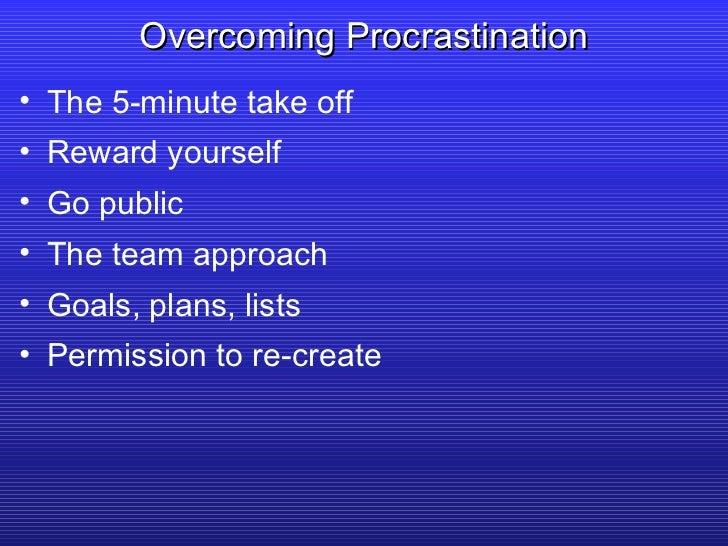 <ul><li>The 5-minute take off </li></ul><ul><li>Reward yourself </li></ul><ul><li>Go public </li></ul><ul><li>The team app...