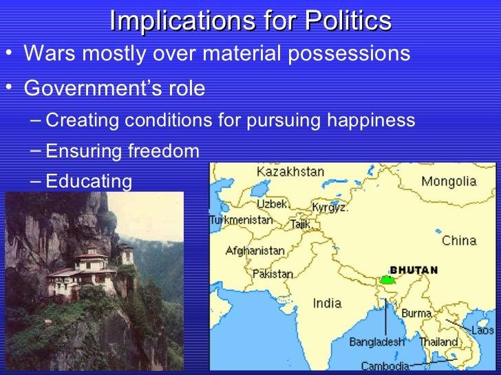 Implications for Politics <ul><li>Wars mostly over material possessions </li></ul><ul><li>Government's role </li></ul><ul>...