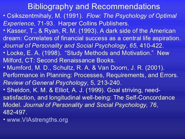 <ul><li>Csikszentmihaly, M. (1991).  Flow: The Psychology of Optimal Experience , 71-93.  Harper Collins Publishers. </li>...