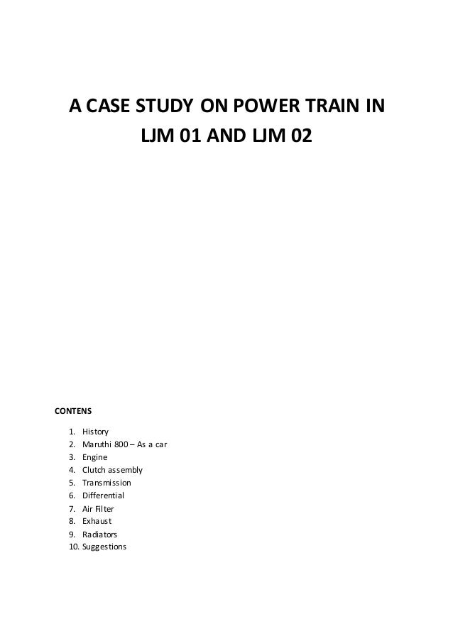"power train ltd case study Answer to case study: review the ""power train, ltd"" at the end of chapter 8 (20 points)potential expansion in to the truck p."