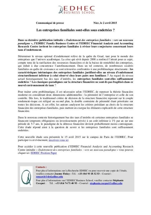 Communiqué de presse Nice, le 2 avril 2015 Les entreprises familiales sont-elles sous endettées ? Dans sa dernière publica...
