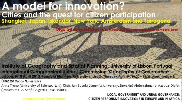 A model for innovation? Cities and the quest for citizen participation Shanghai, Japan, Iskandar, New York, Amsterdam and ...