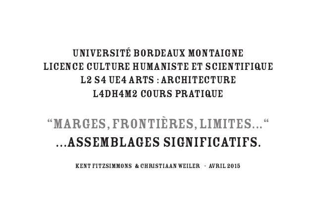 Université Bordeaux Montaigne Licence Culture Humaniste et Scientifique L2 S4 UE4 Arts :Architecture L4DH4M2 Cours pratique...